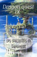Dragon Quest IX : Les sentinelle du firmament  by Okami_Shiranui