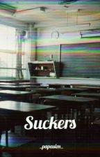Suckers by _Papasim_