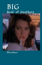 𝐁𝐈𝐆 Book of Heathers by blackthorns-