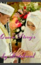 2. Queen Story's by ratihwul20