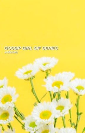 GOSSIP GIRL GIF SERIES by artjficially