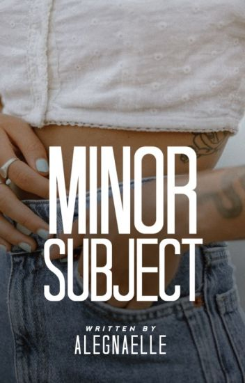Minor Subject (a very short story)