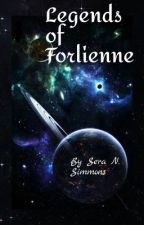 Legends of Forlienne by SeraNSimmons
