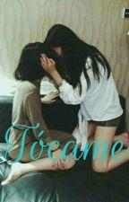 Tócame by JuliethLopez420