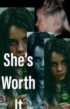 She's worth it - B.E. by relishismyname