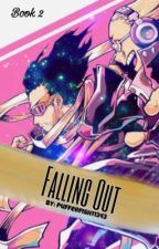 {Falling Out}  // Book 2 (An Erasermic Story) by pufferfish11243