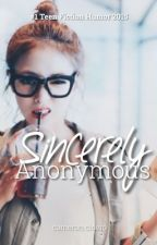 Sincerely, Anonymous [#Wattys2015] by lacedpink