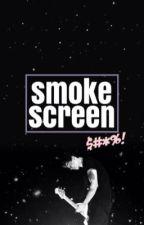 •smoke screen•  cth • by Elle_Jay