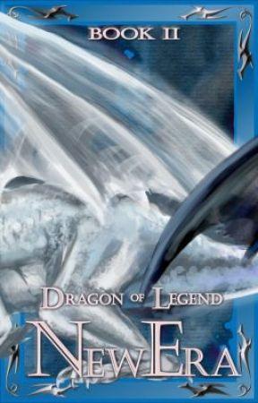 Dragon of Legend; A New Era (BK2) by voif1d