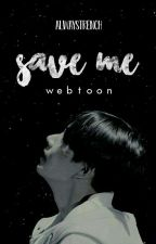 ❝SAVE ME❞ WEBTOON BTS『•En Español•』 by alwaystrench