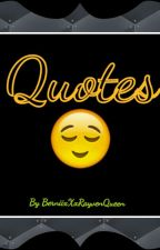 Quotes By Beŋŋ by RayvenxXxQueen