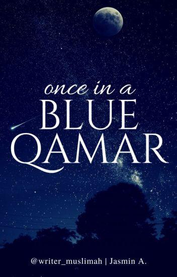 Once In A Blue Qamar