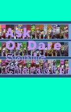 Ask or Dare Sonic Characters!!! by Galaxy_The_Hedgehog