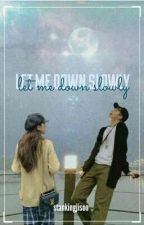 Let Me Down Slowly || NAMSOO || by stankingjisoo