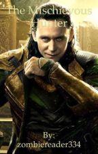The Mischievous Hunter (Loki Reader x RWBY Harem) by zombiereader334