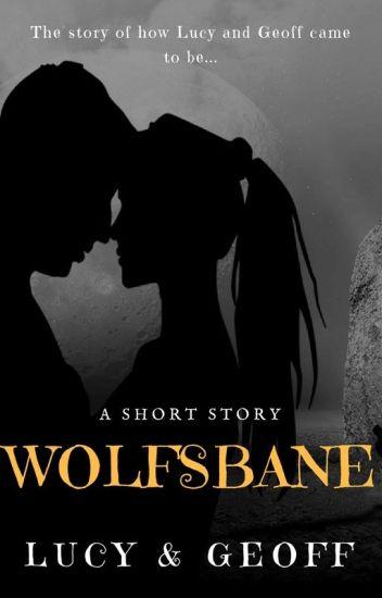 Wolfsbane: Lucy & Geoff