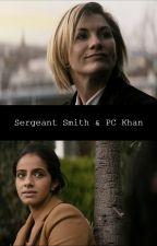 Sergeant Smith & PC Khan - Thasmin (13th Doctor x Yasmin Khan) by kate84602
