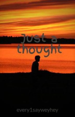 Just a thought by stereotypicaln3rd