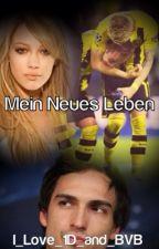 Mein Bruder Reus & Mein Neues Leben by Sunnygirl1909