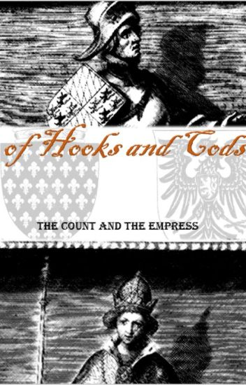 Of Hooks and Cods. The Count and the Empress