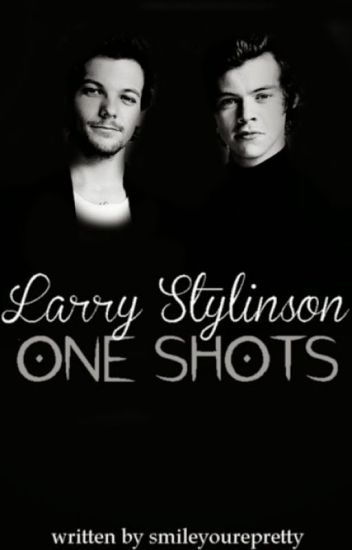 Larry Stylinson One Shots