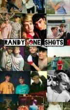 Randy one shots   by RoadtripReanna
