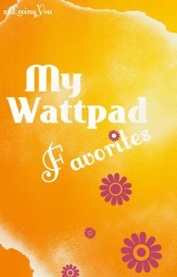 My Wattpad Favorites