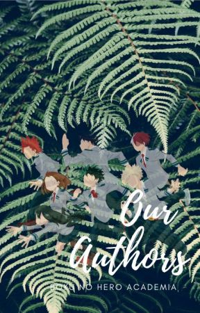 Our Authors | BNHA Featured One-shots by Teffeneh
