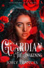 Guardian, The Awakening by NicGiollaBhuidhe2