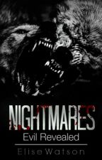 Nightmares : Evil Revealed by VampireBunny2154