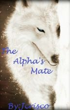 The Alpha's Mate by jcrisco