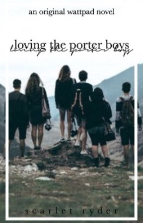 Loving The Porter Boys by CallingFromAbove