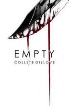 EMPTY by SoulFireStudios