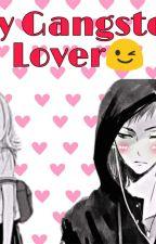 My Gangster Lover by J_Star13