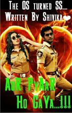 Aur Pyaar Ho Gaya...!!! by shivika2405
