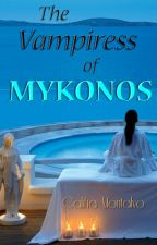 The Vampiress  of Mykonos by Califia