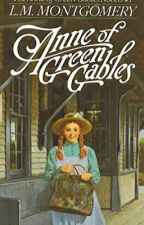 Anne Of Green Gables -The Anne Of Green Gables Novels #1 by L.M. Montgomery by NovelsFree