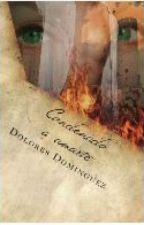 Condenado a amarte by DoloresDominguez