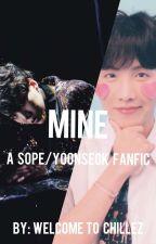 《Mine》 Yoonseok/ Sope Oneshots by WelcometoChillez