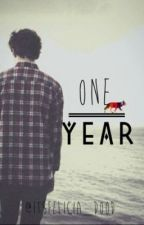 One Year {BajanCanadian Fanfiction} by itsfelicia_dood