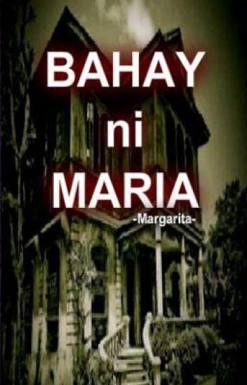 BAHAY ni MARIA