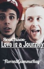 SeaChaos - Love is a Journey  by FlorentiGammaRay
