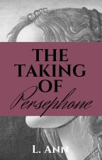 The Taking of Persephone by Earth-Chiild