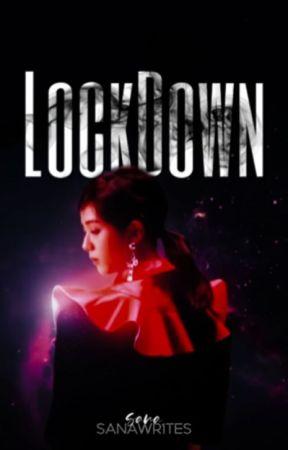 LOCKDOWN. by SANAWR1TES