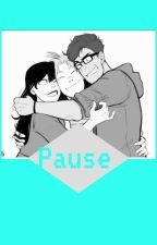 Pause 《BMC BOYF RIENDS FANFICTION》 by Broadwaylvr