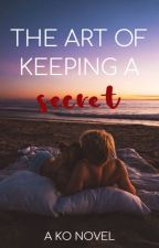 The Art of Keeping a Secret (On Hold) by NicoleSmithWanabeeMe