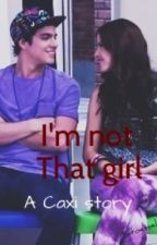 I'm Not That Girl by StoesselMyQueen