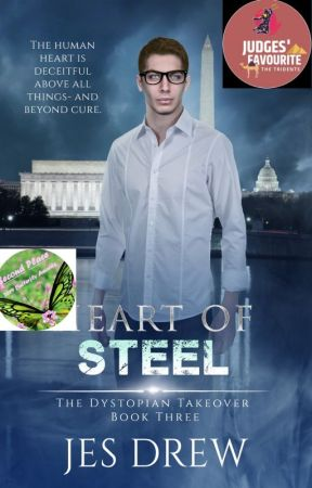 Heart of Steel (The Dystopian Takeover 3) by DrewJes