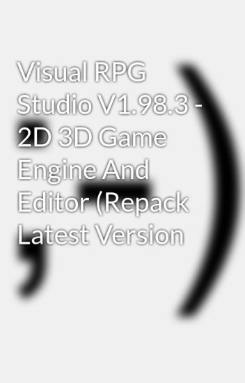 Visual RPG Studio V1.98.3 - 2D 3D Game Engine And Editor (Repack Latest Version