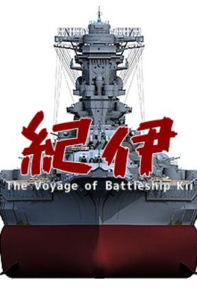 The Voyage of Battleship Kii by 101Salocin